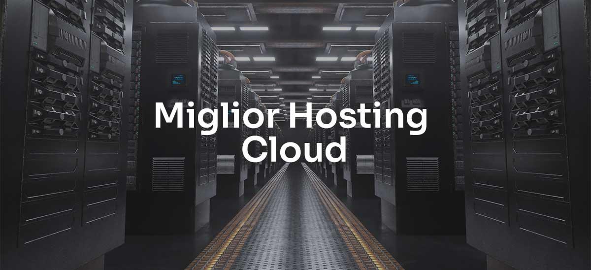 Miglior Hosting Cloud