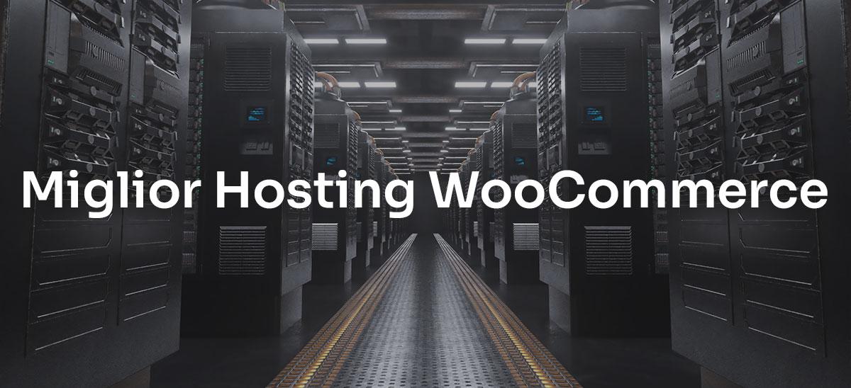 Miglior Hosting per WooCommerce