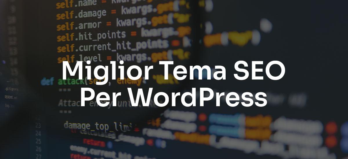 Miglior Tema SEO Per WordPress